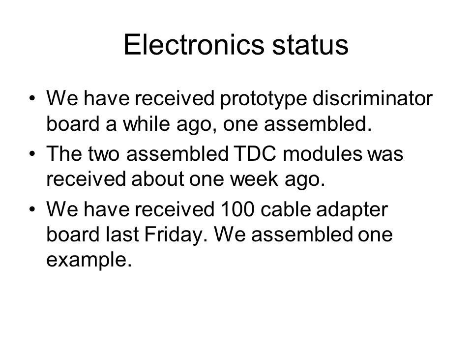 Electronics status We have received prototype discriminator board a while ago, one assembled.