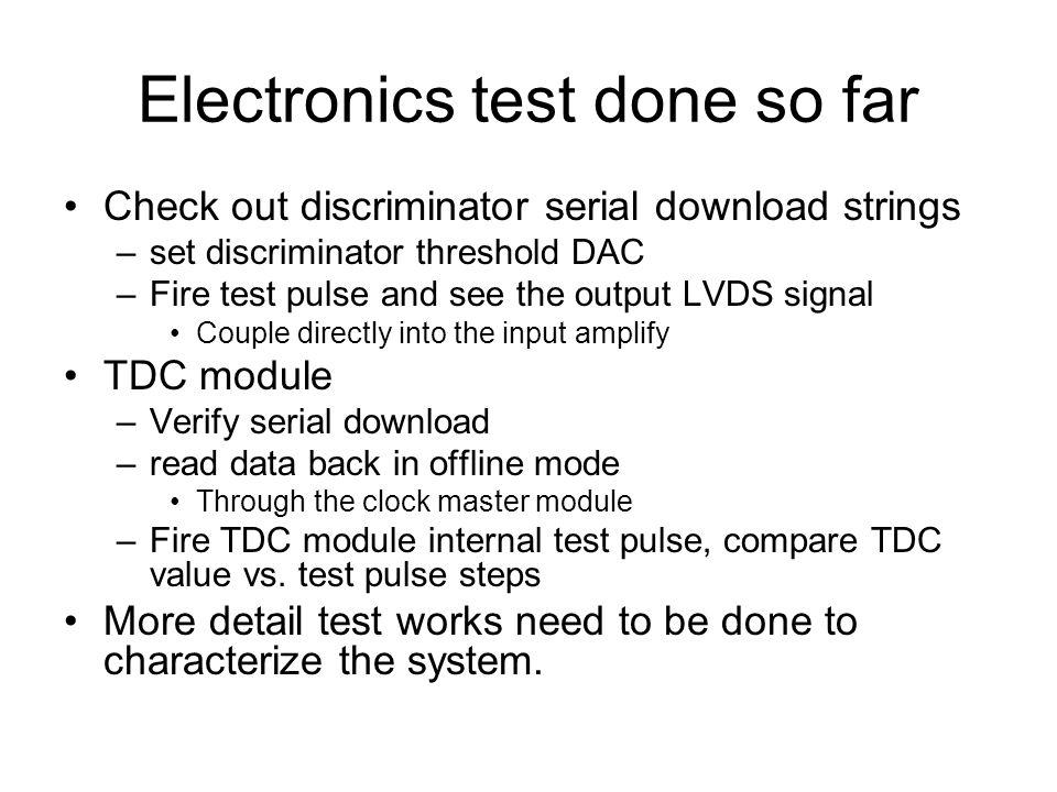 Electronics test done so far