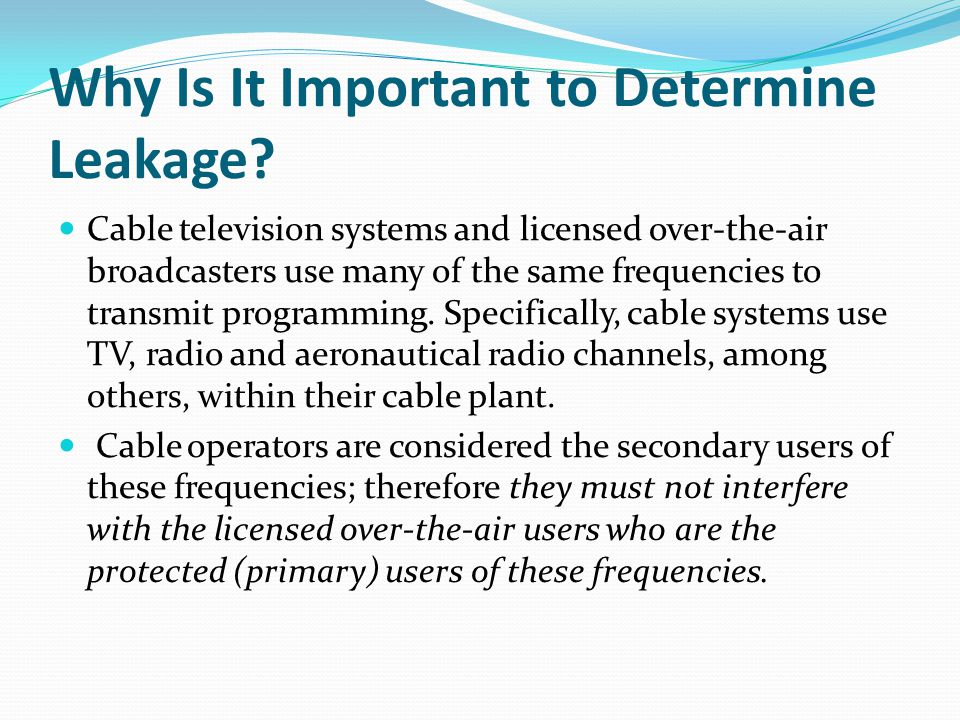 Why Is It Important to Determine Leakage