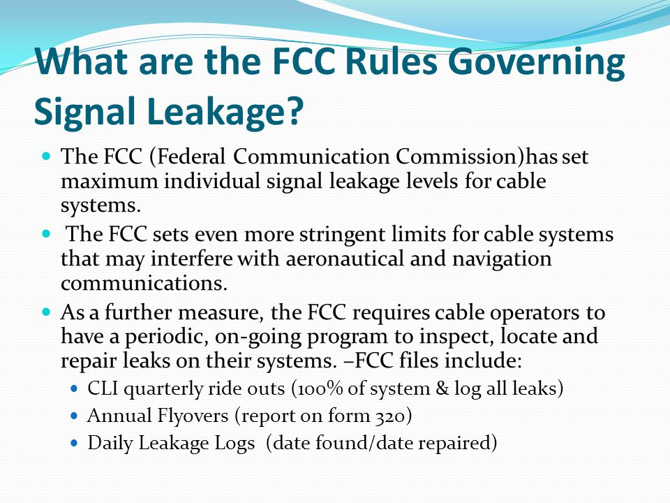 What are the FCC Rules Governing Signal Leakage