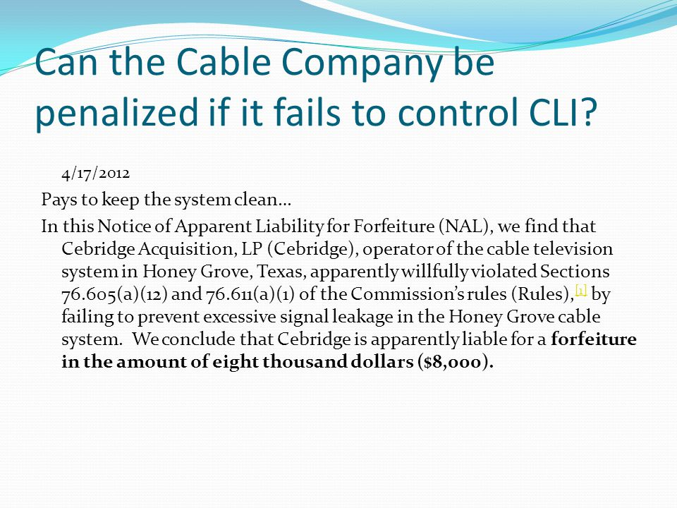 Can the Cable Company be penalized if it fails to control CLI