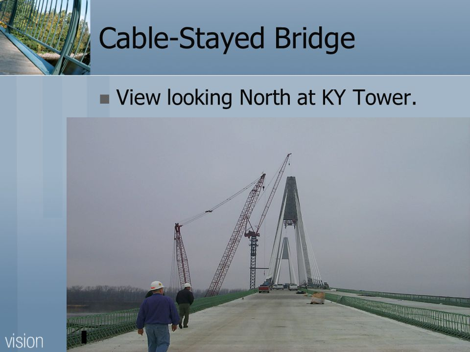 Cable-Stayed Bridge View looking North at KY Tower.