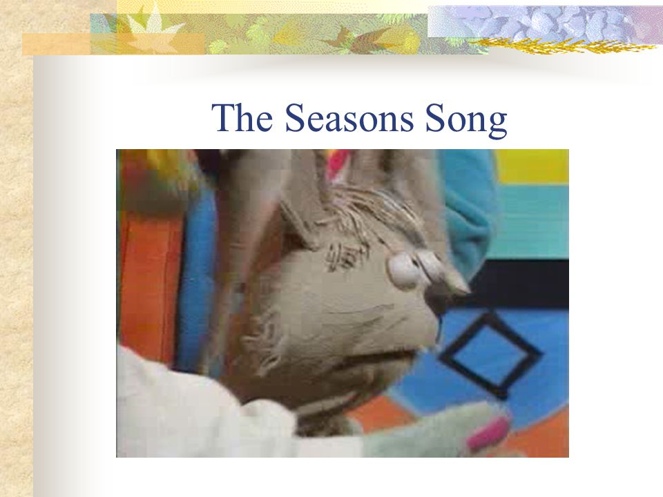 The Seasons Song
