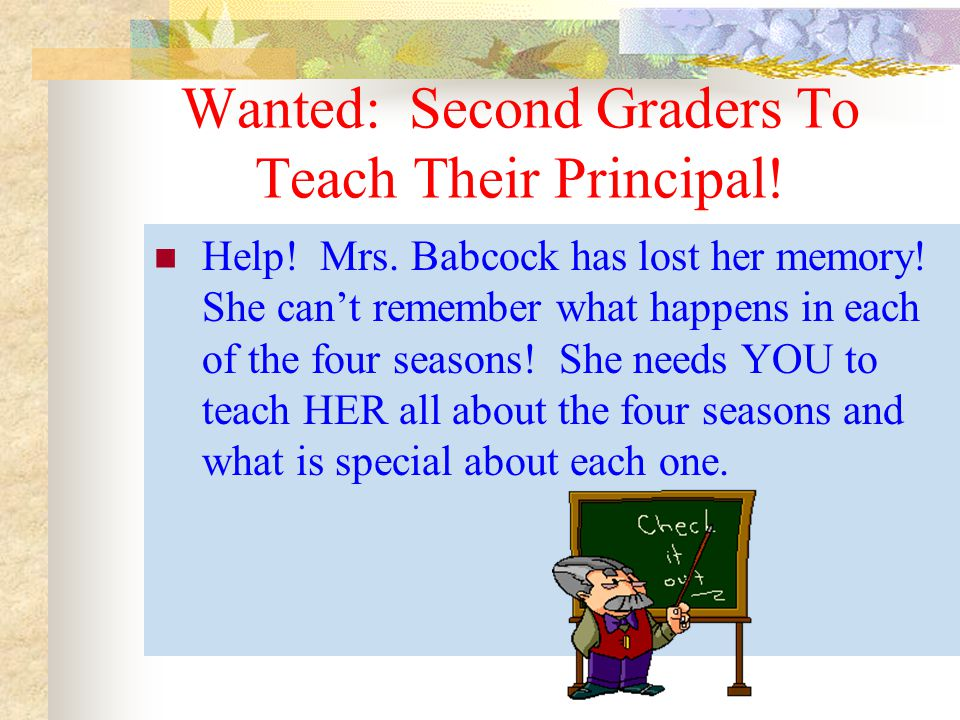 Wanted: Second Graders To Teach Their Principal!