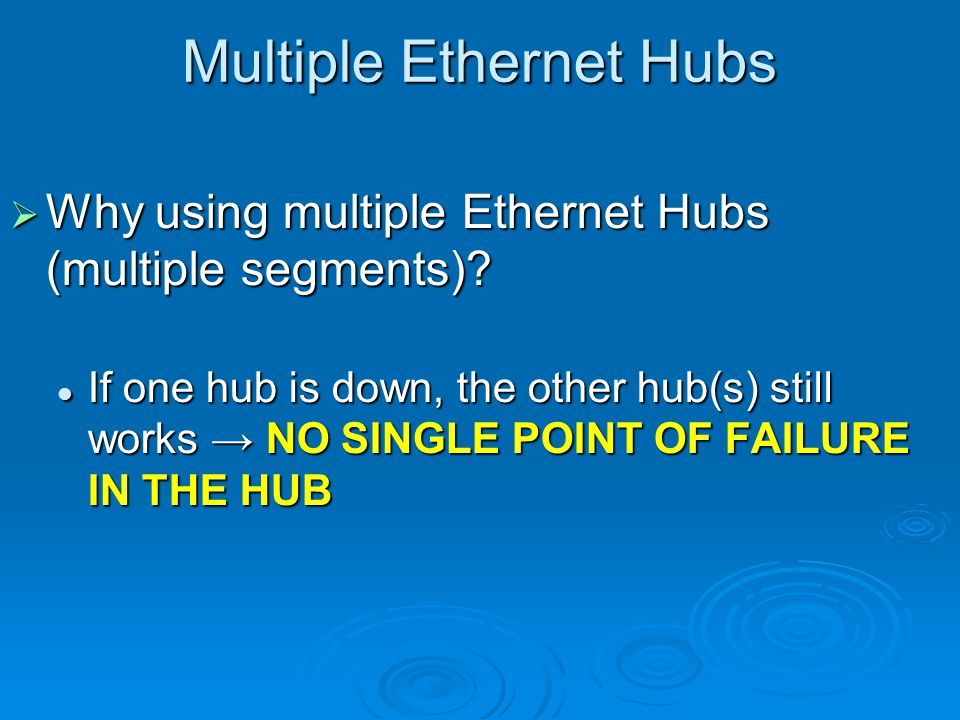 Multiple Ethernet Hubs