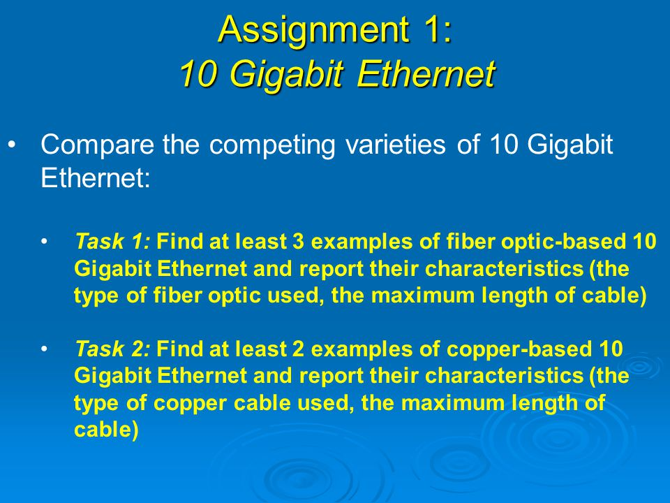 Assignment 1: 10 Gigabit Ethernet