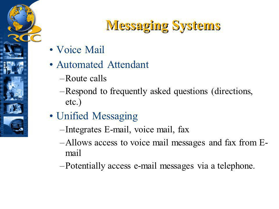 Messaging Systems Voice Mail Automated Attendant Unified Messaging