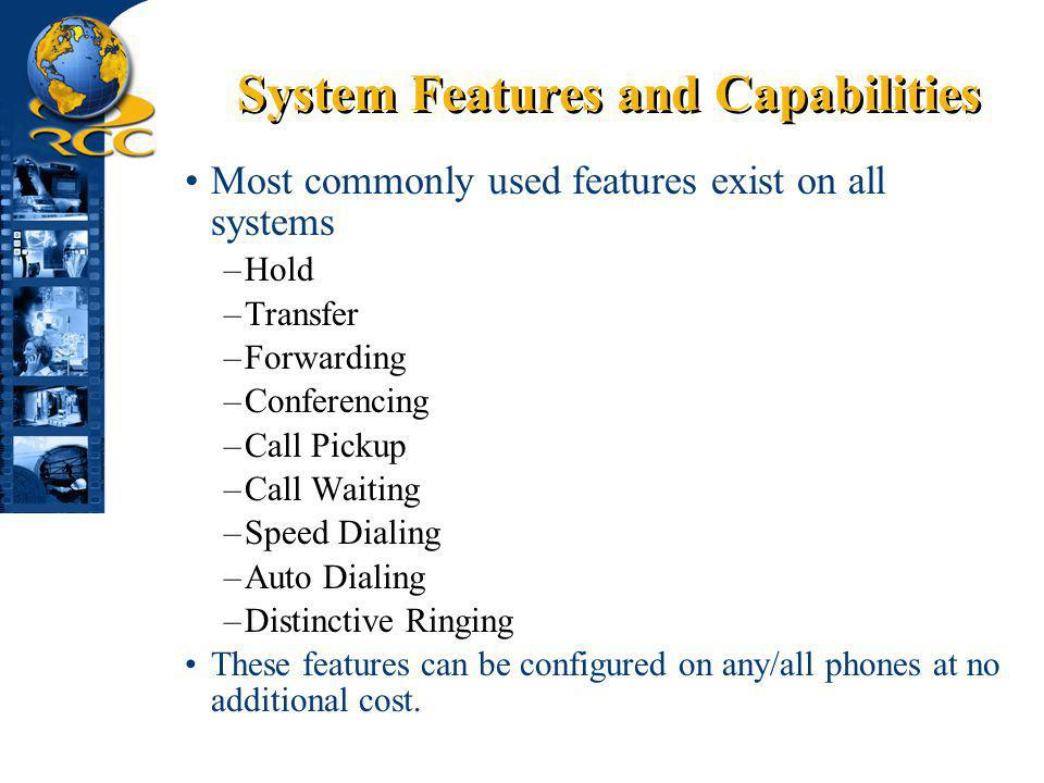 System Features and Capabilities