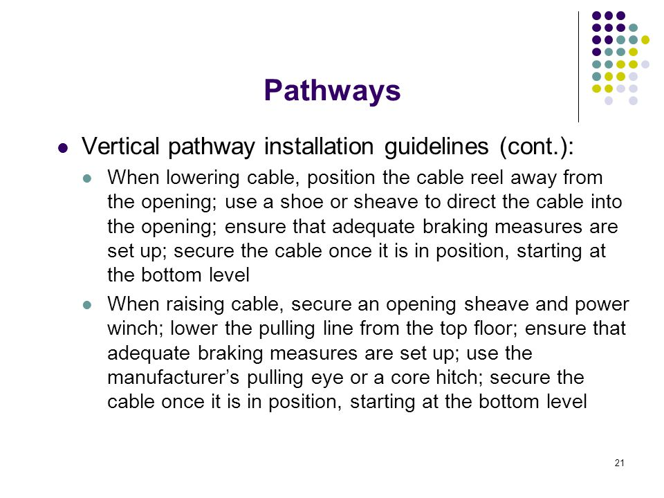 Pathways Vertical pathway installation guidelines (cont.):