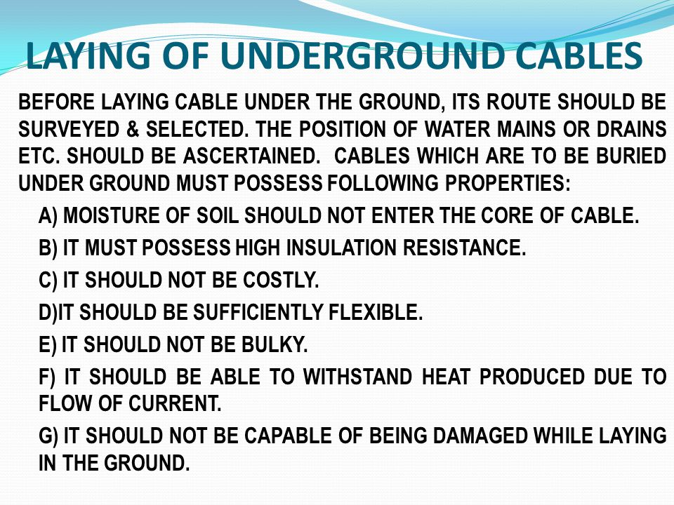 LAYING OF UNDERGROUND CABLES