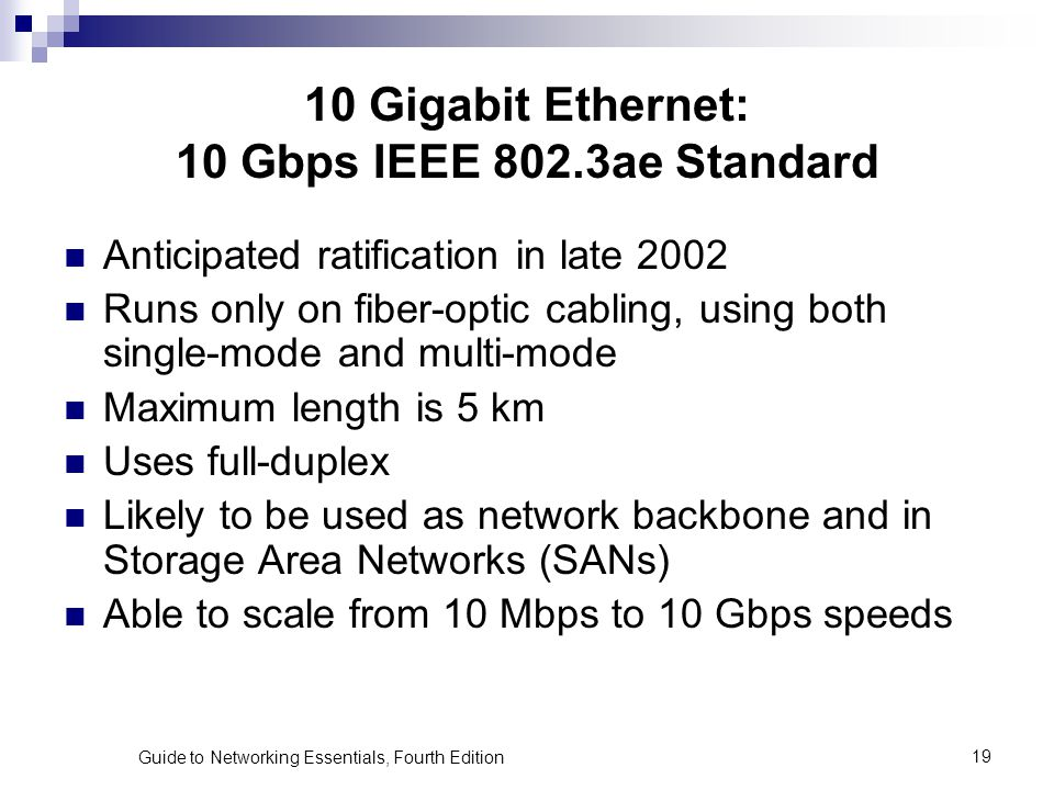 10 Gigabit Ethernet: 10 Gbps IEEE 802.3ae Standard