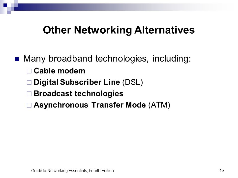 Other Networking Alternatives