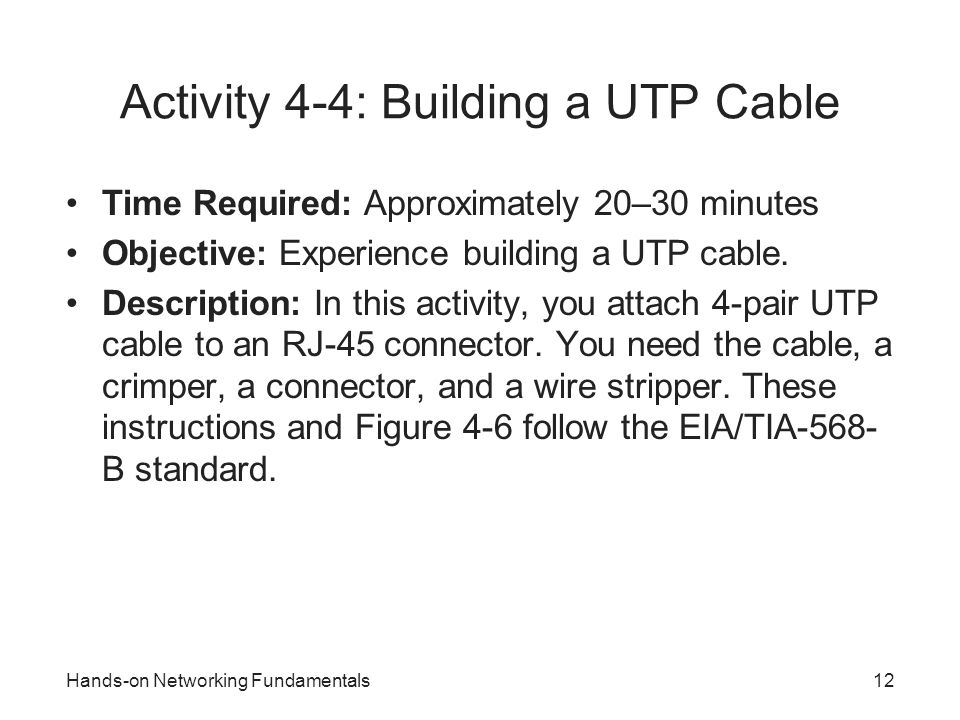 Activity 4-4: Building a UTP Cable