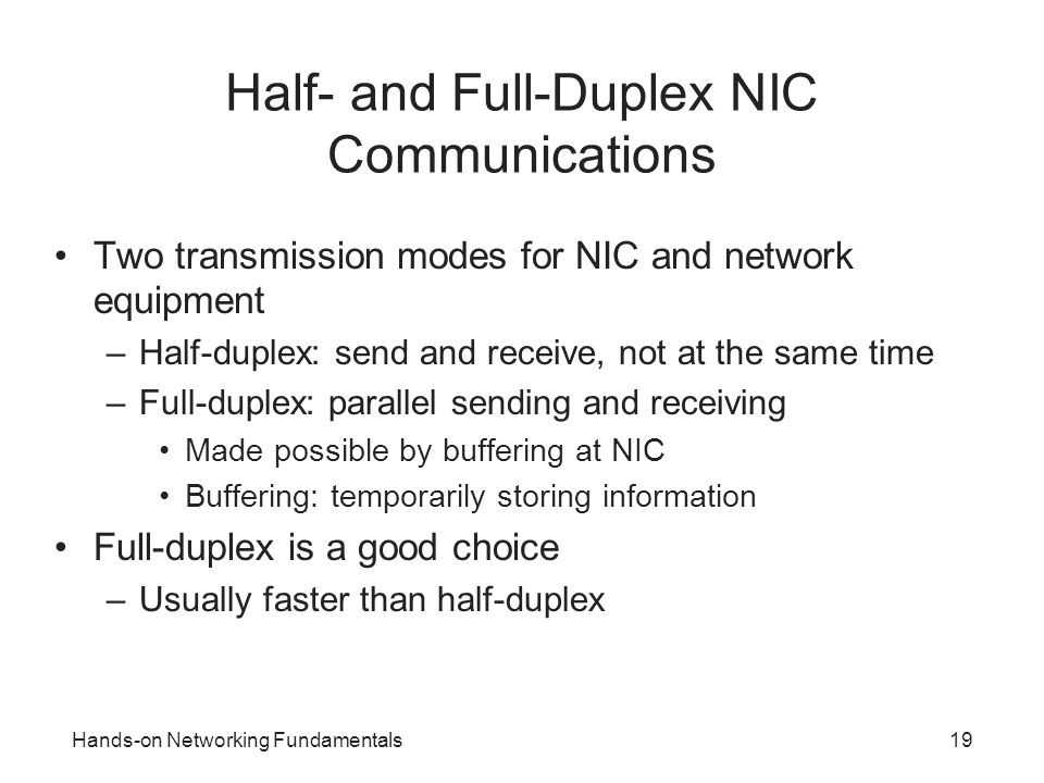 Half- and Full-Duplex NIC Communications