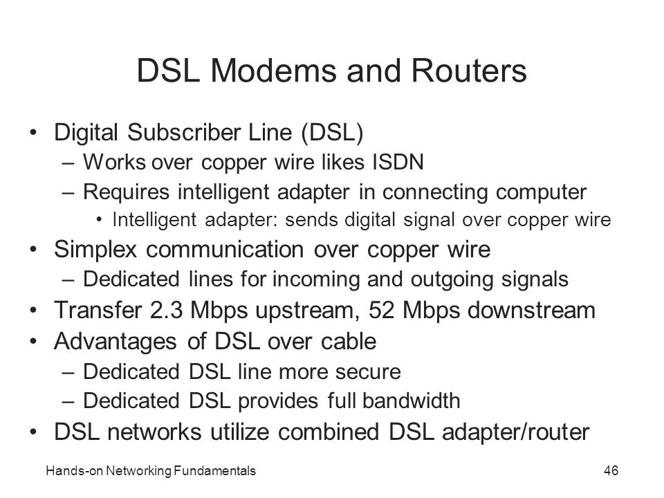 DSL Modems and Routers Digital Subscriber Line (DSL)