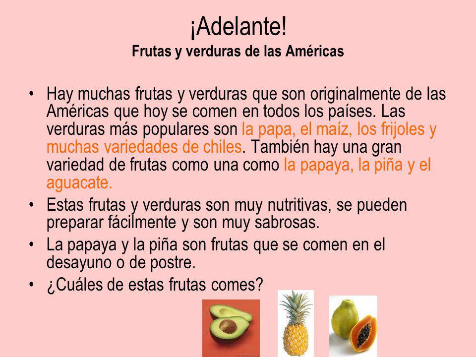 ¡Adelante! Frutas y verduras de las Américas