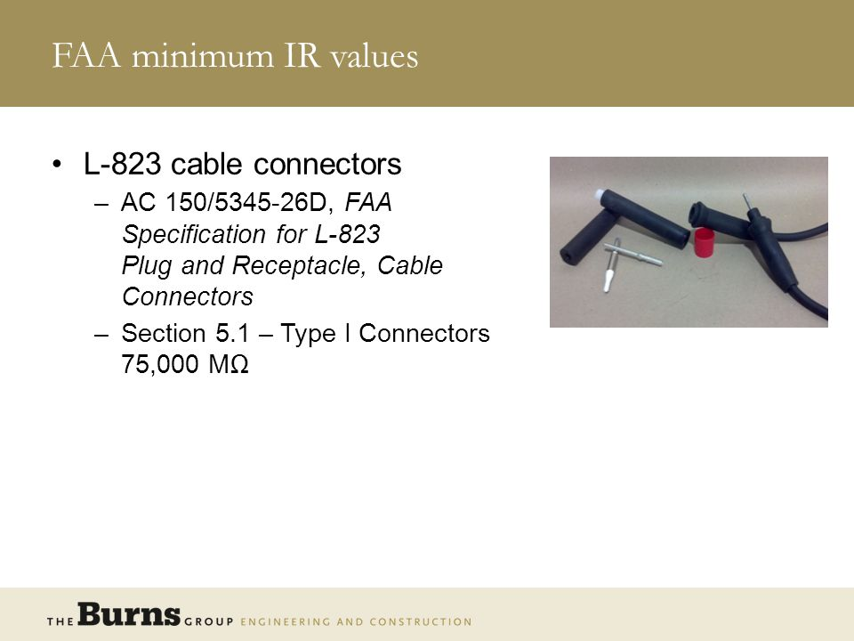 FAA minimum IR values L-823 cable connectors
