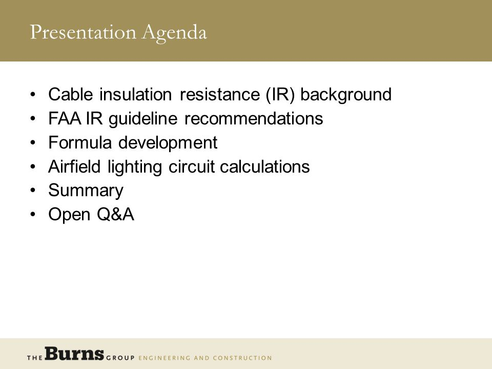 Presentation Agenda Cable insulation resistance (IR) background