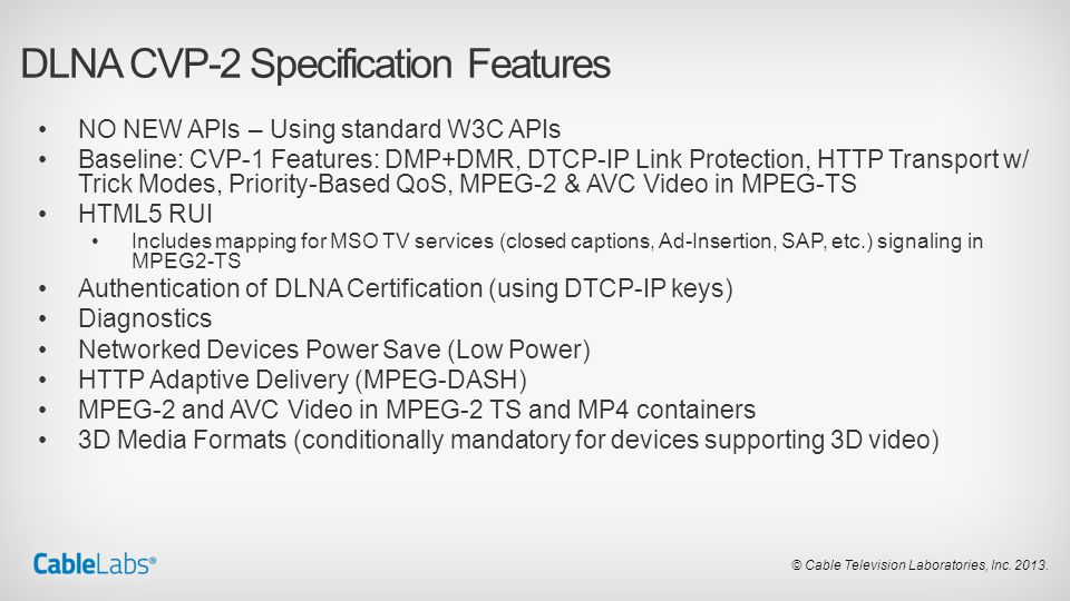 DLNA CVP-2 Specification Features