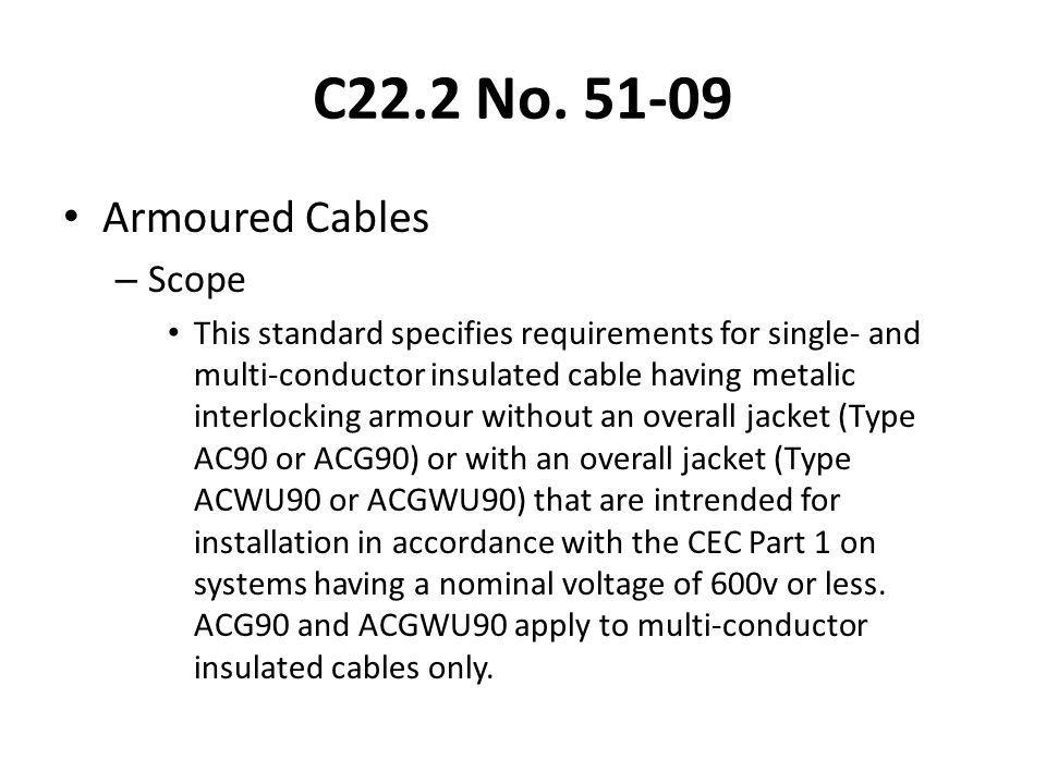 C22.2 No. 51-09 Armoured Cables Scope