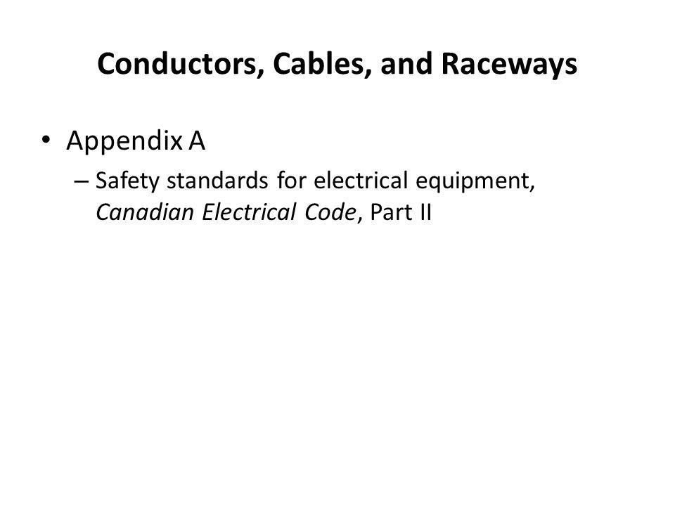 Conductors, Cables, and Raceways