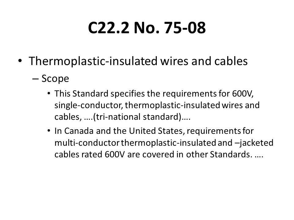 C22.2 No. 75-08 Thermoplastic-insulated wires and cables Scope