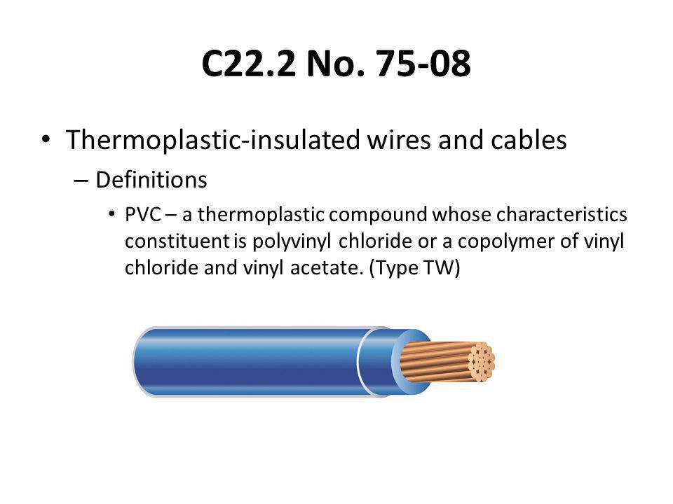 C22.2 No Thermoplastic-insulated wires and cables Definitions