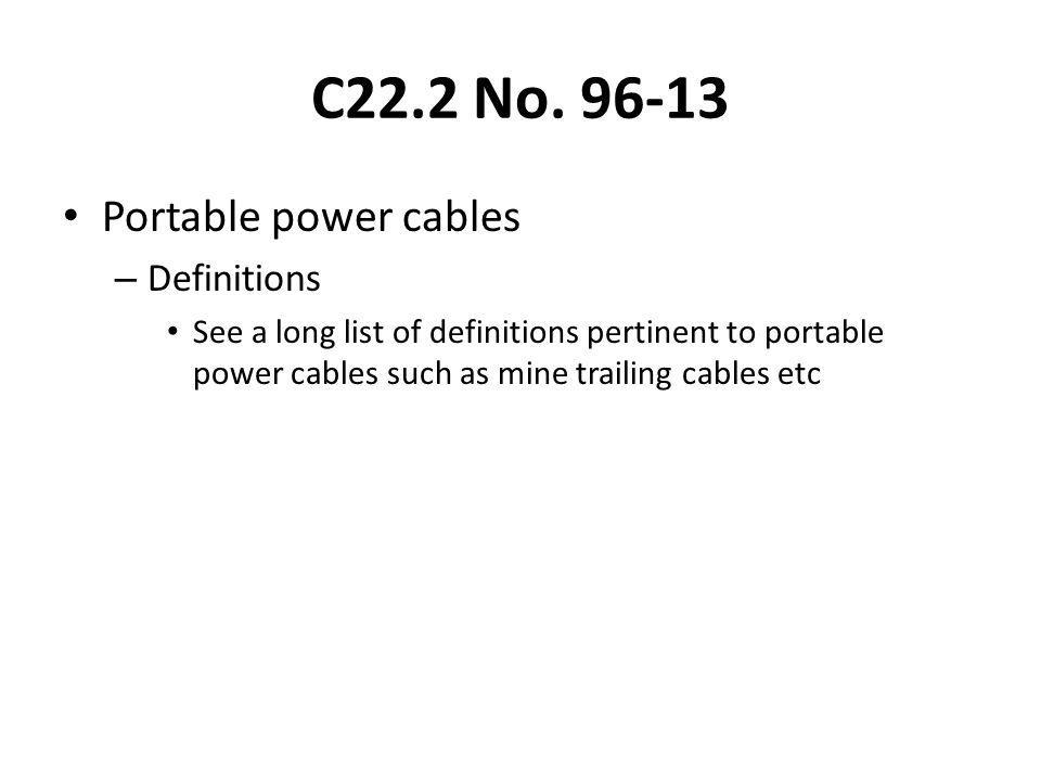 C22.2 No. 96-13 Portable power cables Definitions