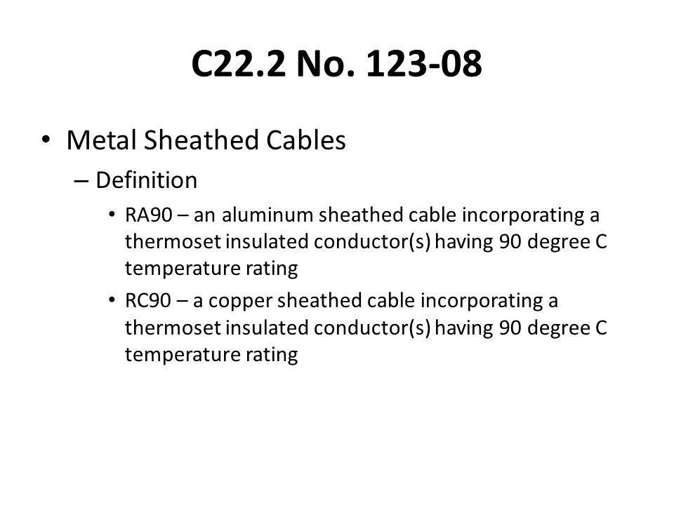 C22.2 No. 123-08 Metal Sheathed Cables Definition