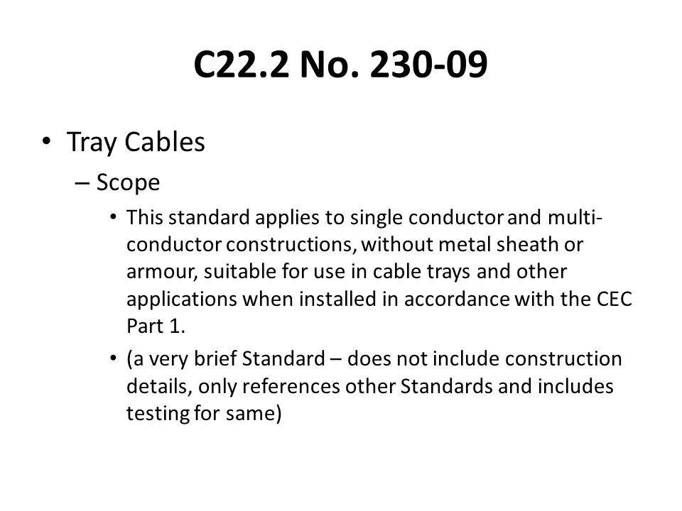 C22.2 No. 230-09 Tray Cables. Scope.