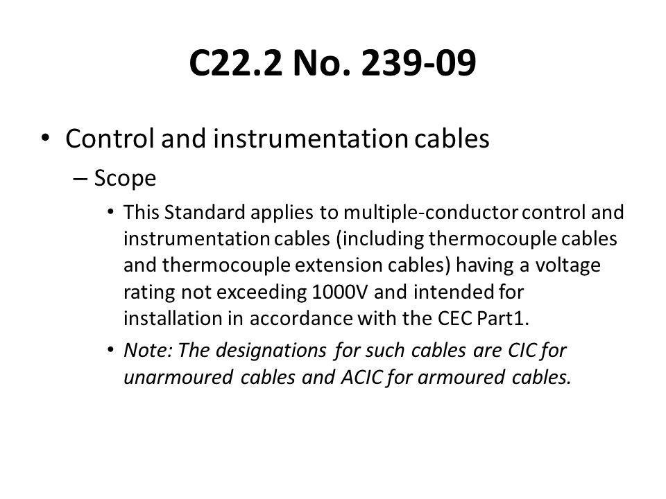 C22.2 No. 239-09 Control and instrumentation cables Scope