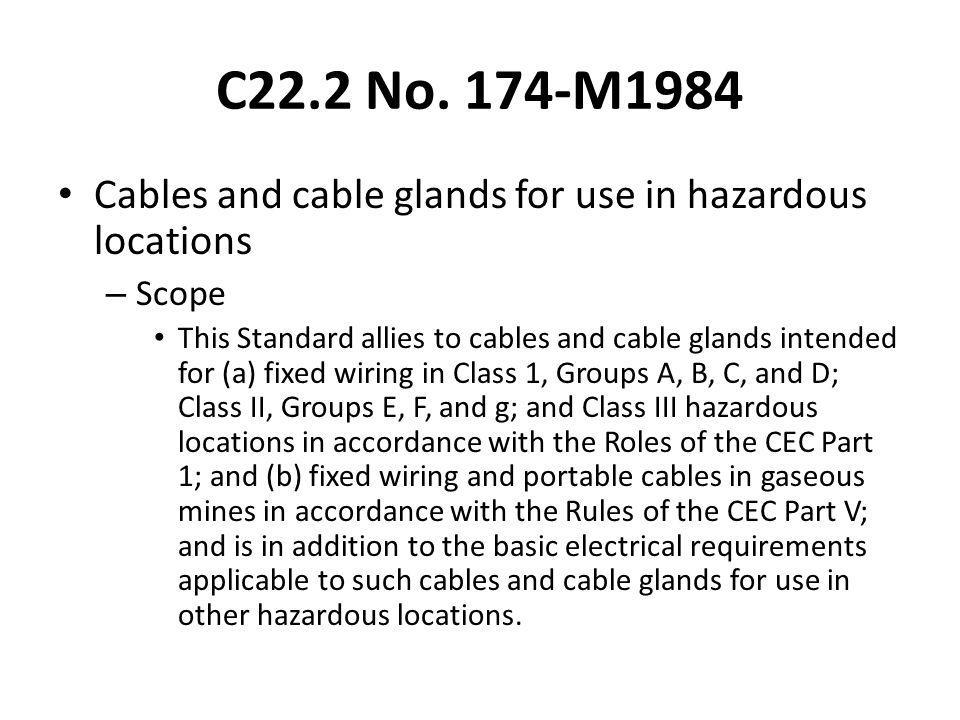 C22.2 No. 174-M1984 Cables and cable glands for use in hazardous locations. Scope.