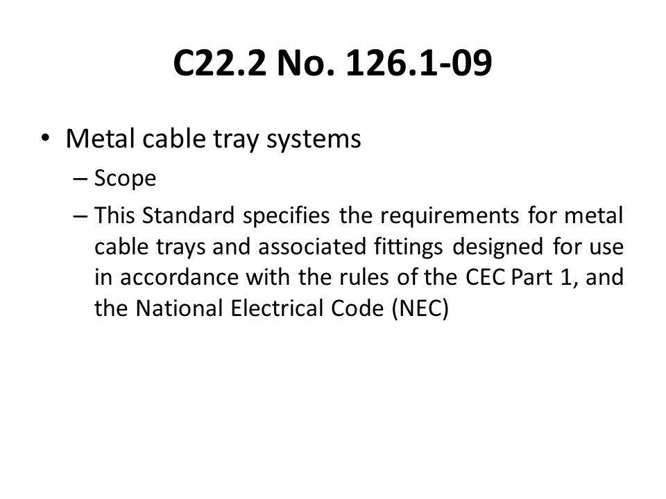 C22.2 No Metal cable tray systems Scope