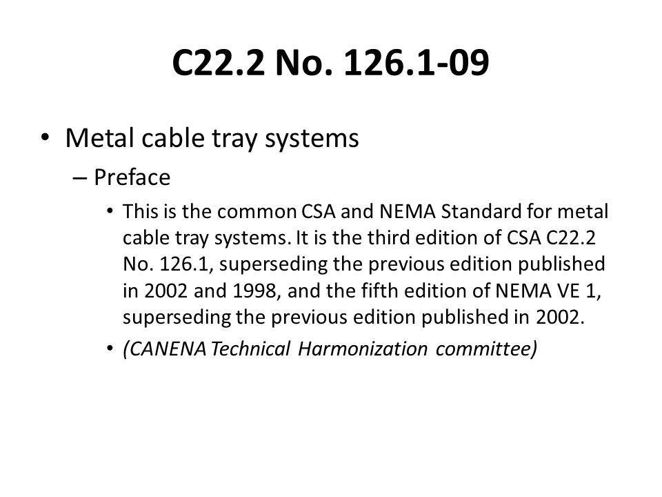 C22.2 No. 126.1-09 Metal cable tray systems Preface