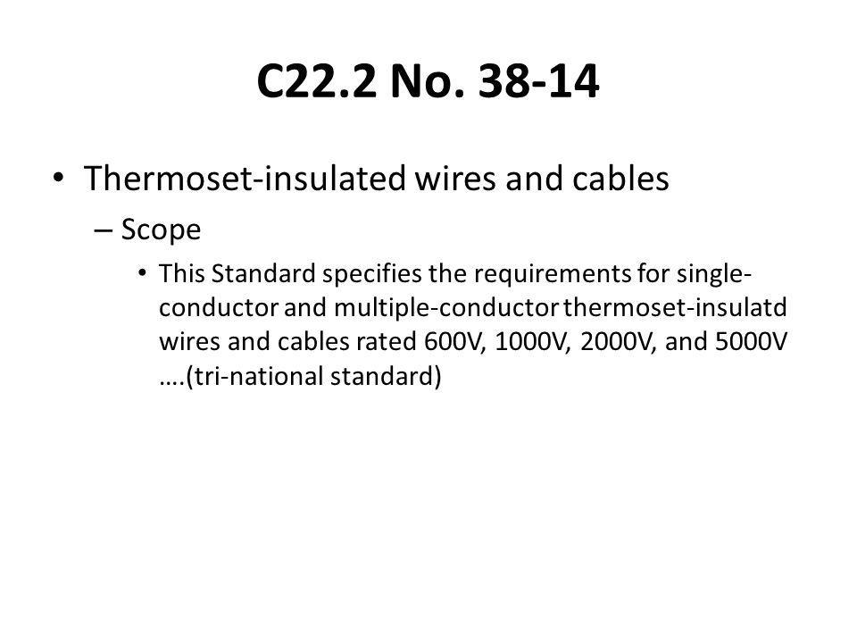 C22.2 No. 38-14 Thermoset-insulated wires and cables Scope