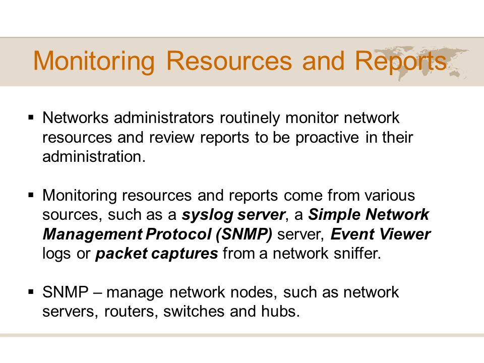 Monitoring Resources and Reports