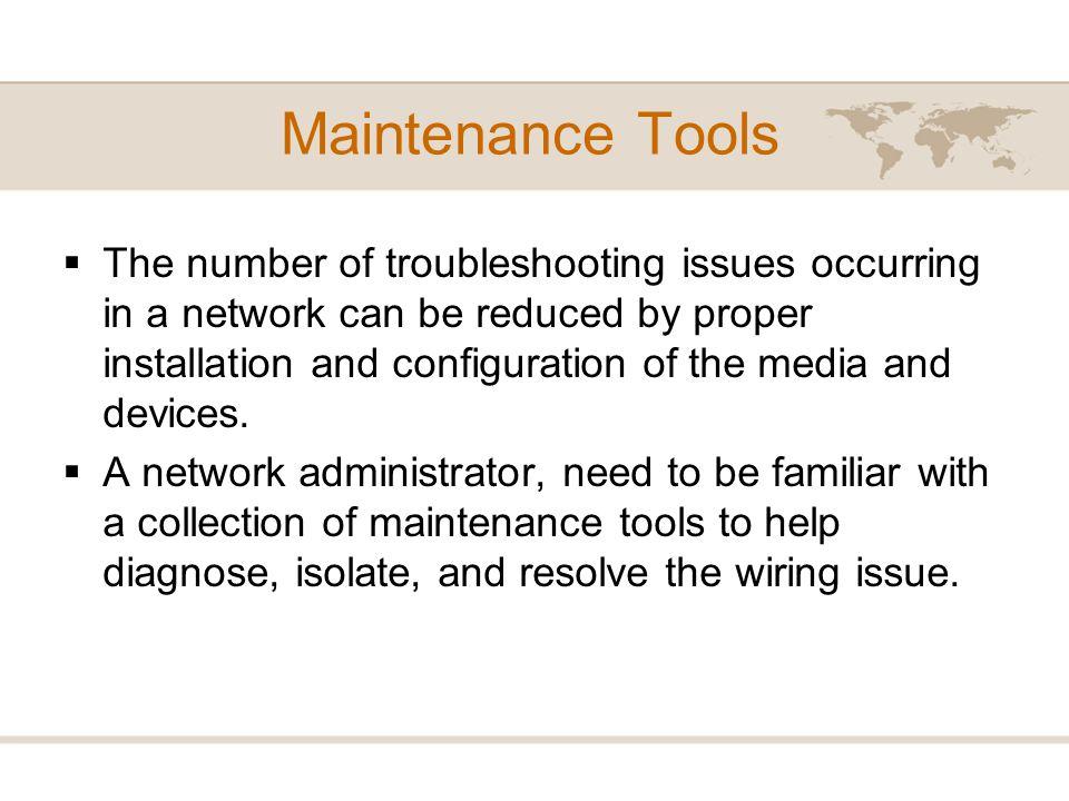 Maintenance Tools