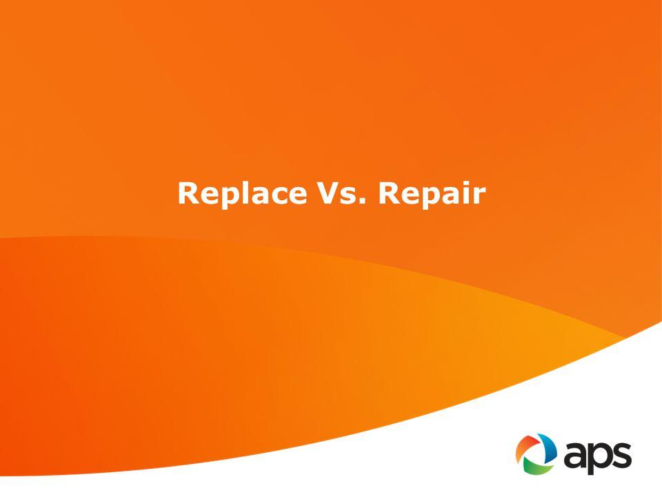 Replace Vs. Repair
