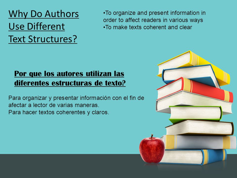 Why Do Authors Use Different Text Structures