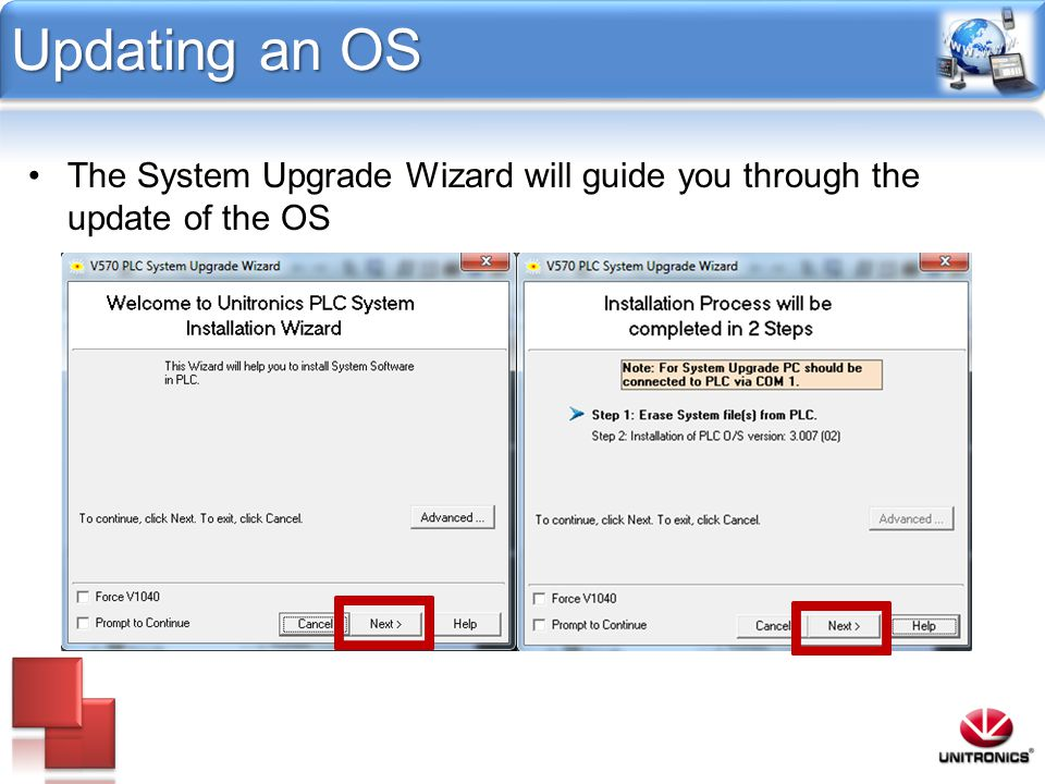 Updating an OS The System Upgrade Wizard will guide you through the update of the OS