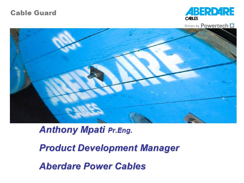 Product Development Manager Aberdare Power Cables