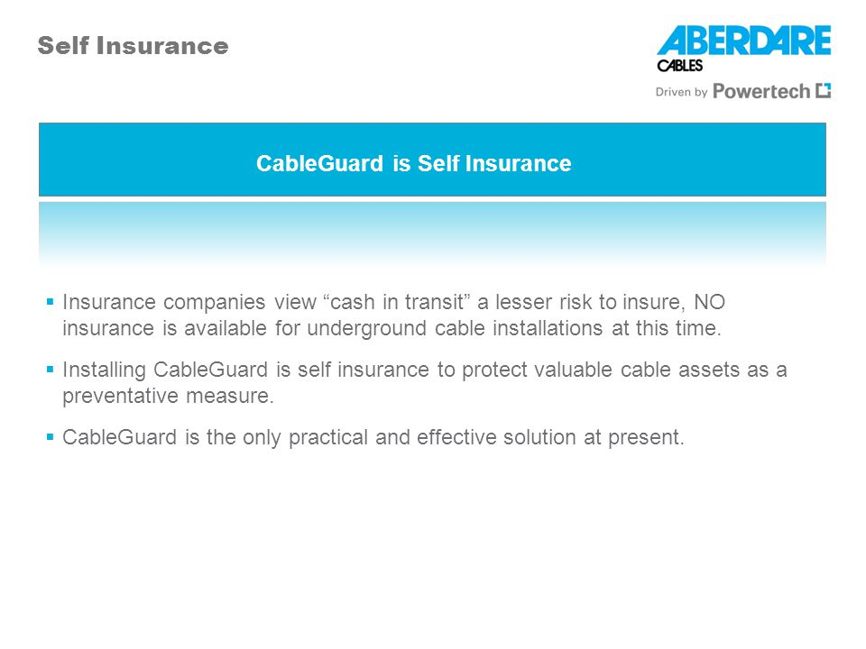 CableGuard is Self Insurance