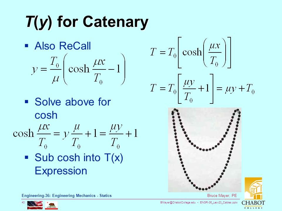 T(y) for Catenary Also ReCall Solve above for cosh