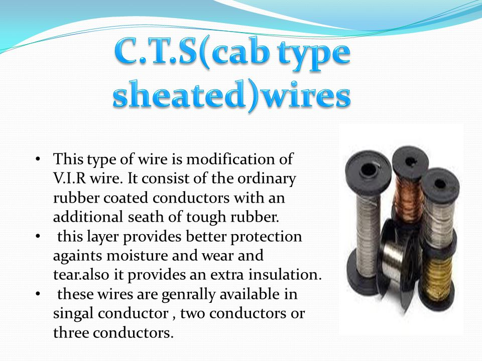 C.T.S(cab type sheated)wires