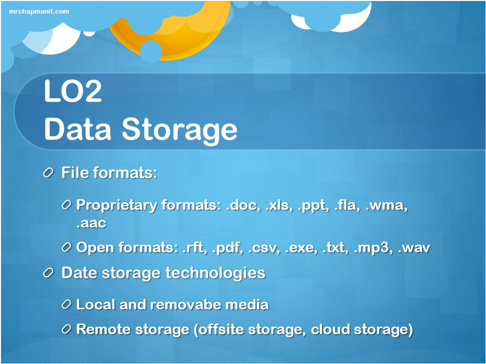 LO2 Data Storage File formats: Date storage technologies