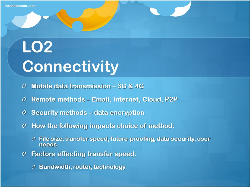 LO2 Connectivity Mobile data transmission – 3G & 4G