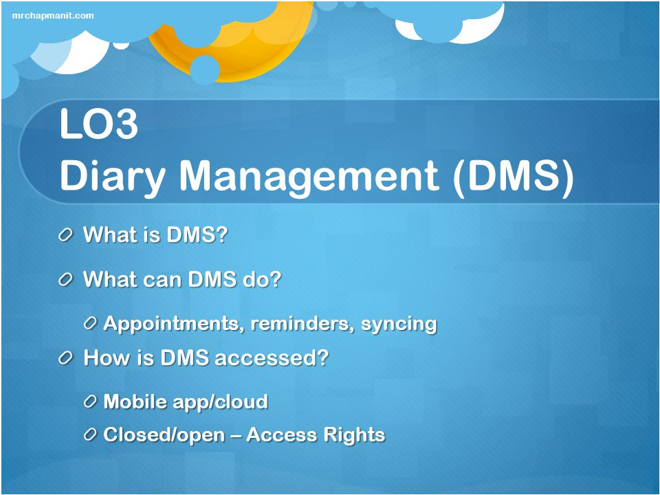 LO3 Diary Management (DMS)