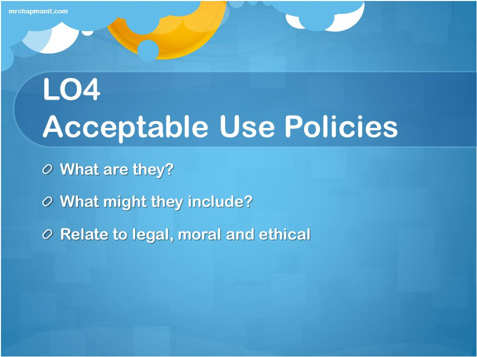 LO4 Acceptable Use Policies