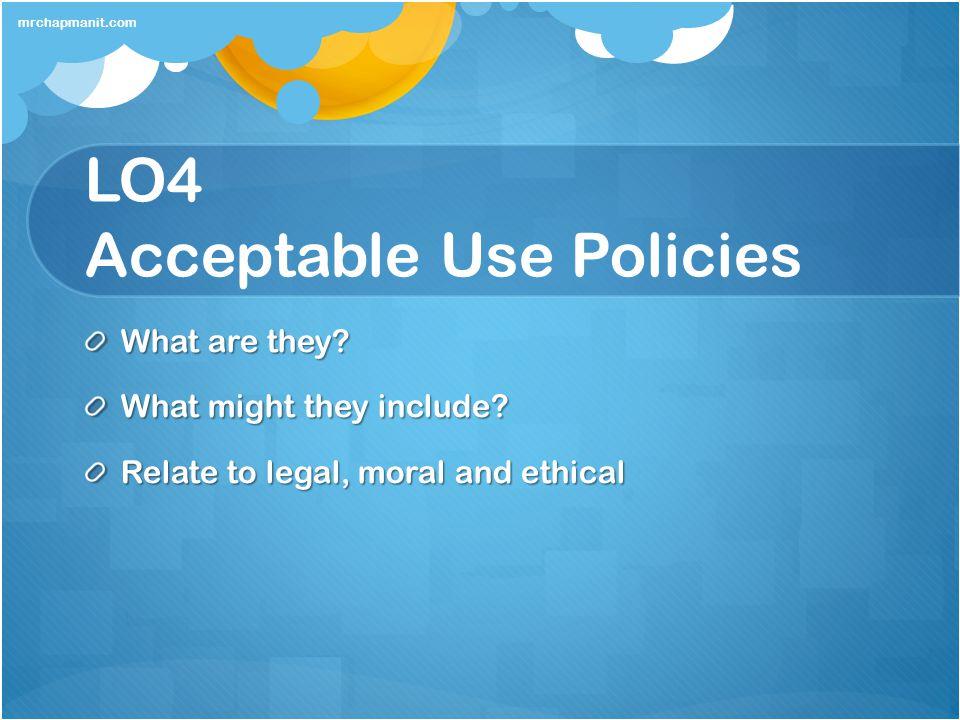LO4 Acceptable Use Policies