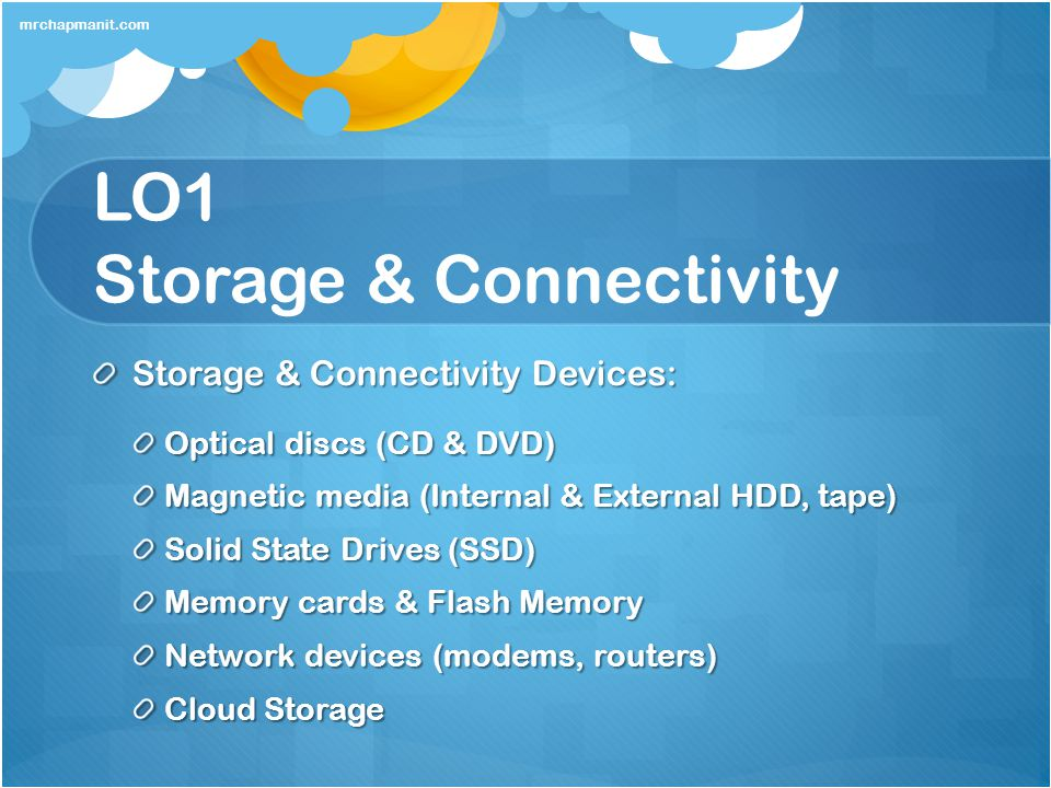 LO1 Storage & Connectivity